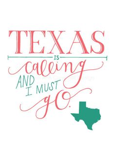 Texas is Calling and I Must Go 5x7 Quote by SarahACampbellDesign, $18.00 #texas #texaspride #texasforever