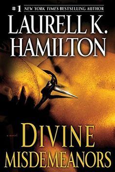 ☆ Divine Misdemeanors: Meredith Gentry .: Book 8 :. Author Laurell K. Hamilton ☆