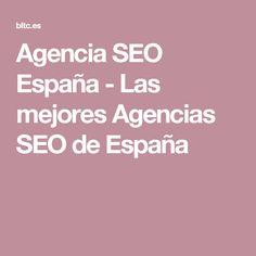 Agencia SEO España - Las mejores Agencias SEO de España