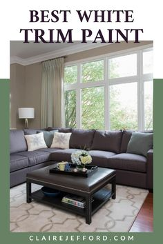 Thinking about re-painting your home? Save some of the stress and check out the BEST white trim paint you can use! See more paint colour tips at ClaireJefford.com Choosing Paint Colours, Decor, Painting Trim, White Trim, Living Room Designs, Perfect Coffee Table, Painting Trim White, Home Decor, Perfect Paint Color