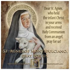 Happy Feast Day Saint Agnes of - 1317 Feast day: April 20 Agnes became known as a visionary and performed miracles. Agnes established a monastery of Dominican nuns in Gracciano. Catholic News, Catholic Quotes, Catholic Saints, Religious Quotes, Happy Feast Day, School Of Philosophy, Divine Mercy Sunday, Catholic Confirmation, St Agnes