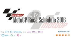 Download video and mp3 MotoGP Race Schedule 2016 - (size 4.92 MB) | Youtube Downloader - MotoGP Race Schedule 2016 Round Date Grand Prix Venue 1 20/03 Qatar Losail International Circuit 2 03/04 Argentina Termas de Río Hondo 3 10/04 Americas Circ...