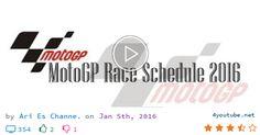 Download video and mp3 MotoGP Race Schedule 2016 - (size 4.92 MB) | Youtube Downloader - MotoGP Race Schedule 2016 Round Date Grand Prix Venue 1 20/03 Qatar Losail International Circuit 2 03/04 Argentina Termas de Río Hondo 3 10/04 Americas Circ...