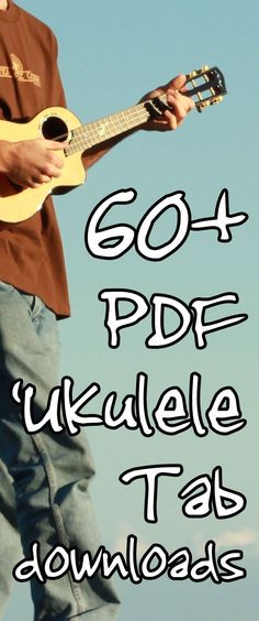 Ukulele Tabs: Download 60+ high-quality PDF transcriptions for free.
