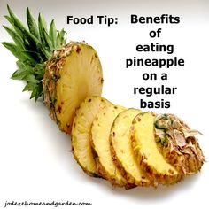 Why Should You Eat Pineapple? | Jodeze Home and Garden