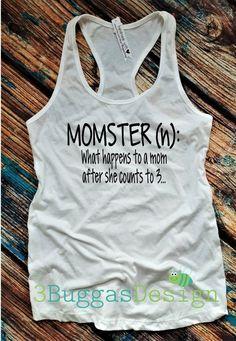 MOMSTER tshirt/ mom life/mom life is best life/ funny mom shirt/mom tee/mom boss shirt/raising my tribe/tribe shirt/funny quote shirt by 3BuggasDesign on Etsy