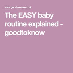 The EASY baby routine explained - goodtoknow