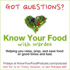 In this episode of Know Your Food with Wardee, I'm taking listener questions on fermenting, milking goats, sun-dried nuts, and sprouting beans. Plus, the Tip of the Week on getting tomatoes to ripen on the vine and information on our brand new eCourse on allergy-free cooking.