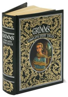 Grimm's Complete Fairy Tales~I have it! New years Resolution=rewrite at least three of these stories.