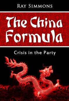 The China Formula: Crisis in the Party (The Lambros Legacy) ($2.99 to #Free) - #Books