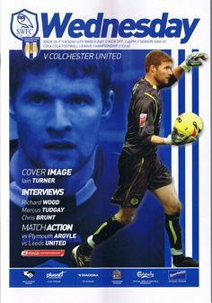 Sheffield Wed 2 Colchester 0 in March 2007 at Hillsborough. The programme cover Hillsborough Stadium, Sheffield Wednesday Football, Leeds United, Football Program, Programming, The Unit, Baseball Cards, 2000s