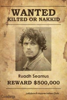 Jamie Wanted Poster created by Covadonga Vega on Ladies of Lallybroch