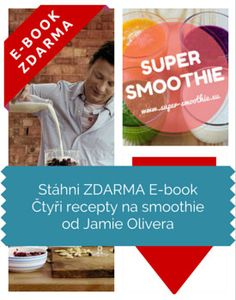 Stáhni ZDARMA E-book Čtyři recepty na smoothie od Jamie Olivera Jamie Oliver, Smoothies, Soap, Personal Care, Bottle, Smoothie, Self Care, Personal Hygiene, Flask