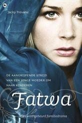 Fatwa http://www.bruna.nl/boeken/fatwa-9789044341263