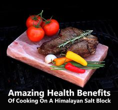 Amazing Health Benefits Of Cooking On A Himalayan Salt Block What is a Himalayan salt block? Himalay