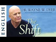 The Shift - Wayne Dyer - Positive Attitude - English - YouTube