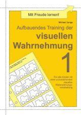 Aufbauendes Training der visuellen Wahrnehmung