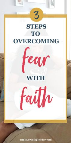 How To Choose Faith Over Fear - 21 Flavors of Splendor Christian Living, Christian Faith, Christian Women, Faith Over Fear, Walk By Faith, Something That I Want, Healthy Marriage, Seeking God, Faith Prayer