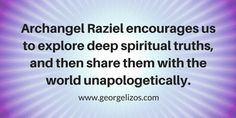 Shine Your Light Bright With Archangel Raziel - George Lizos