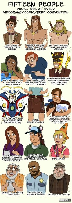15 people you'll meet at CON...It's funny cause it's true...