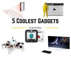 5 Coolest Gadgets For The Tech Savvy  With new innovations coming out almost daily, some of the coolest ones pass right by us without us even noticing. There are so many cool gadgets out on the market; some that would even make you think that they'...