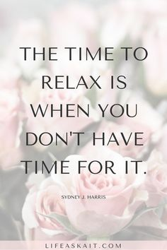 Find the time to relax