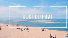 Dune du Pilat | BK Travel
