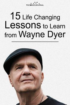 15 Life Changing Lessons to Learn from Wayne Dyer Inspirational Quotes About Success, Positive Quotes For Life, Wayne Dryer, Wayne Dyer Quotes, Important Life Lessons, Life Questions, Abraham Hicks Quotes, Meditation Quotes, Quotes To Live By