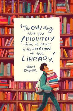 """""""The only thing you absolutely have to know is the location of a library"""" – Albert Einstein """"Das einzige, was Sie unbedingt wissen müssen, ist der Standort einer Bibliothek"""" – Albert Einstein I Love Books, Good Books, Books To Read, My Books, Book Art, Library Quotes, Library Books, Reading Library, Bookworm Quotes"""