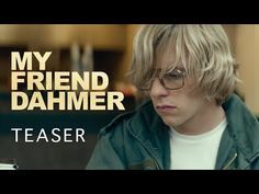 My Friend Dahmer - Teaser - YouTube