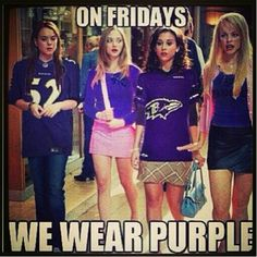 youre not wearing purple?? YOU CANT SIT WITH US haha # Purple Friday