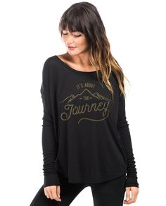 Its About The Journey Flowy Long Sleeve Tee