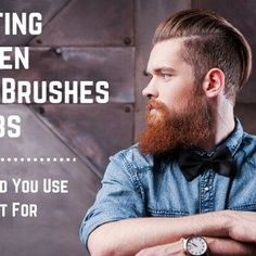 Should I Use A Beard Comb Or Brush? Choosing The Right Tool To Tame The Beast