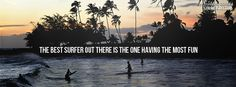 Awesome surfing quote!
