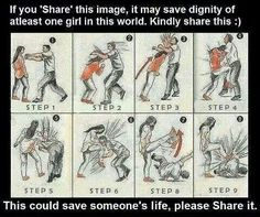 Every young lady should learn this, pin it,memorize it. Practice it, itCould save you're life!!!