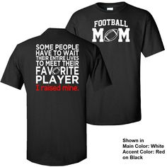 I Raised My Favorite Player (Choose Sport) T-Shirt #ball #baseball #basketball #favorite #football #golf #hockey #i-raised-my-favorite-player #mom #mommy #mother #player #raise #raised #shirt #softball #sport #sport-mom #sports #t-shirt #tee #tennis #tshirt #volleyball