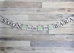 Wedding Banner Decoration - Soon to be Mrs - Bachelorette Party - Custom Banner
