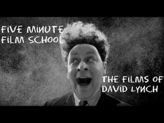Five Minute Film School Surrealism and David Lynch - YouTube