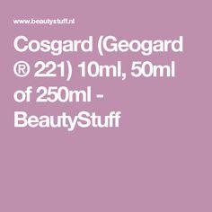 Cosgard (Geogard ® 221) 10ml, 50ml of 250ml - BeautyStuff
