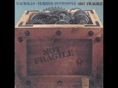 Bachman Turner Overdrive – Not Fragile 1974  (full album) - YouTube