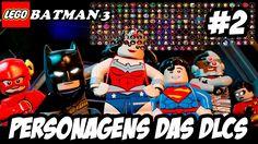 LEGO Batman 3 MOSTRANDO TODOS OS PERSONAGENS DAS DLCS #2