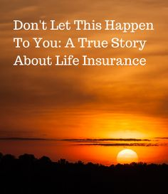 [Blog Post]- Don't Let This Happen to You: A True Story About Life Insurance