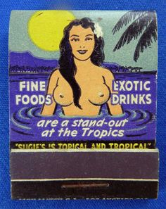 The Tropics of Beverly Hills ~ vintage match book cover. via