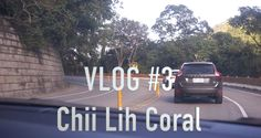 Chii Lih Coral | Vlog 3