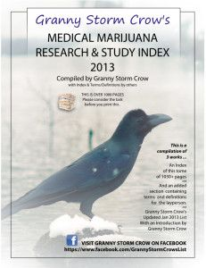 Granny Storm Crow's Medical marijuana and Cannbis Research and Study Index - January 2013
