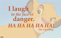 Interesting Fact: This line is also said in BlacKadder, a TV series starring Rowan Atkinson, who plays Zazu xx