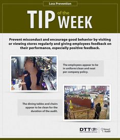 LP Tip of the Week: Encourage good behavior by visiting or viewing stores regularly and giving employees feedback. #DTTLPTips