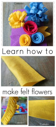 How to make #feltflowers a variety of ways. EASY!