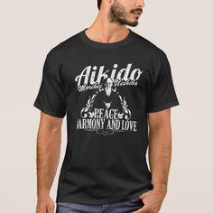Aikido Peace, Harmony and Love Camiseta