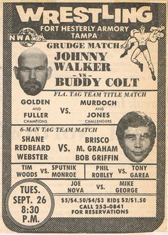 A 'legendary masked wrestler' without his mask--Johnny Walker aka Mr. Wrestling 2 headlines this card in Tampa